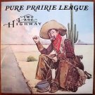 Pure Prairie League: Two Lane Highway; RCA  Stereo LP; EX/VG+