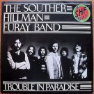 THE SOUTHER HILLMAN FURAY BAND -BEST OFFER- TROUBLE IN PARADISE 1975 UK Pressing