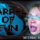 Infernal Restraints  Barrel Of Fun Rain Degrey  Bondage