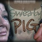 Sweaty Pig Part 1,2,3    Real Time Bondage