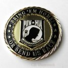 """POW Mia Bring Em Home Patriotic Series Challenge Coin 1.6"""""""" New In Case"""