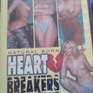Heart breakers