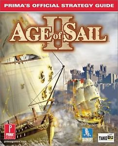 Age of Sail ll: Prima's Official Strategy Guide
