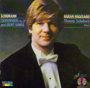 Schumann / Hagegard / Schuback: Liederkreis, Op. 39 & Eight Songs