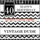 Vintage Dude 40th Birthday Candy Wrappers Printable DIY