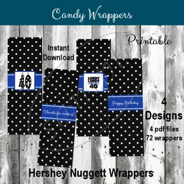 Lordy Lordy Look Who's 40  Candy Wrappers Printable DIY