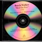 BUTCH WALKER Bed On Fire 2015 US 1 Track Promotional CD Single