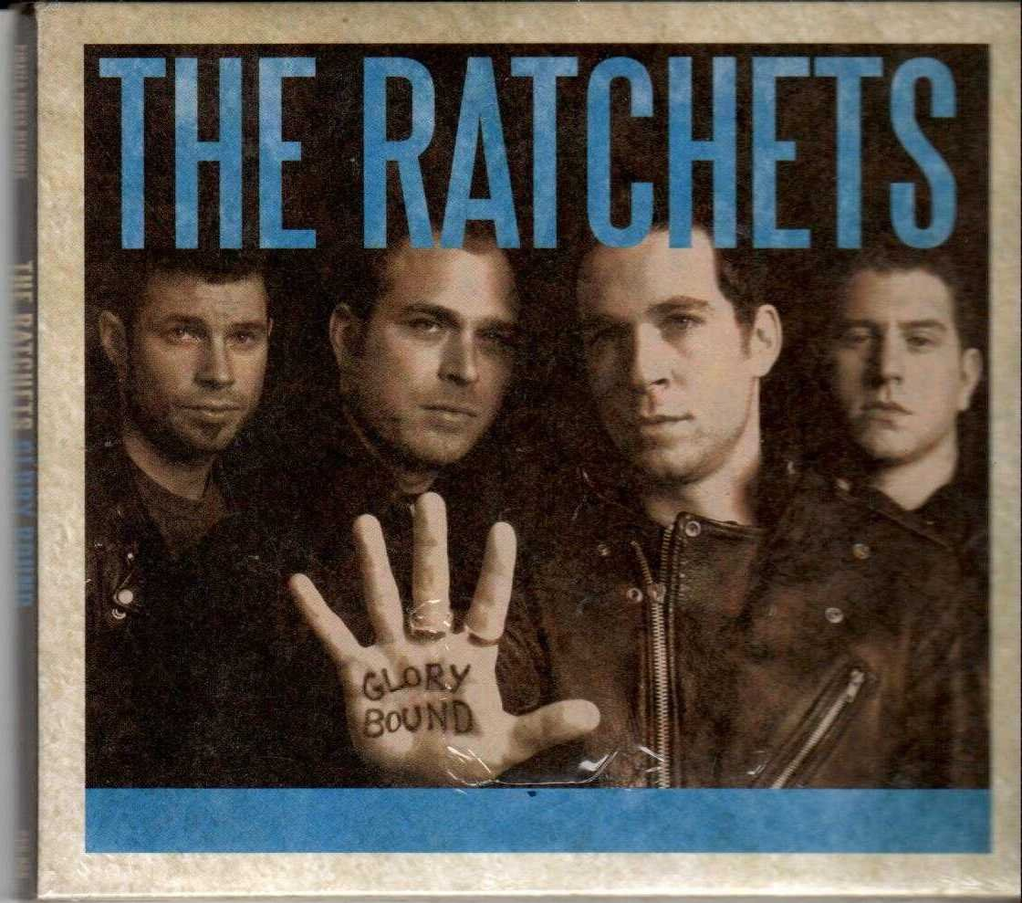 THE RATCHETS Glory Bound 2006 US 10 Track Promotional CD Album