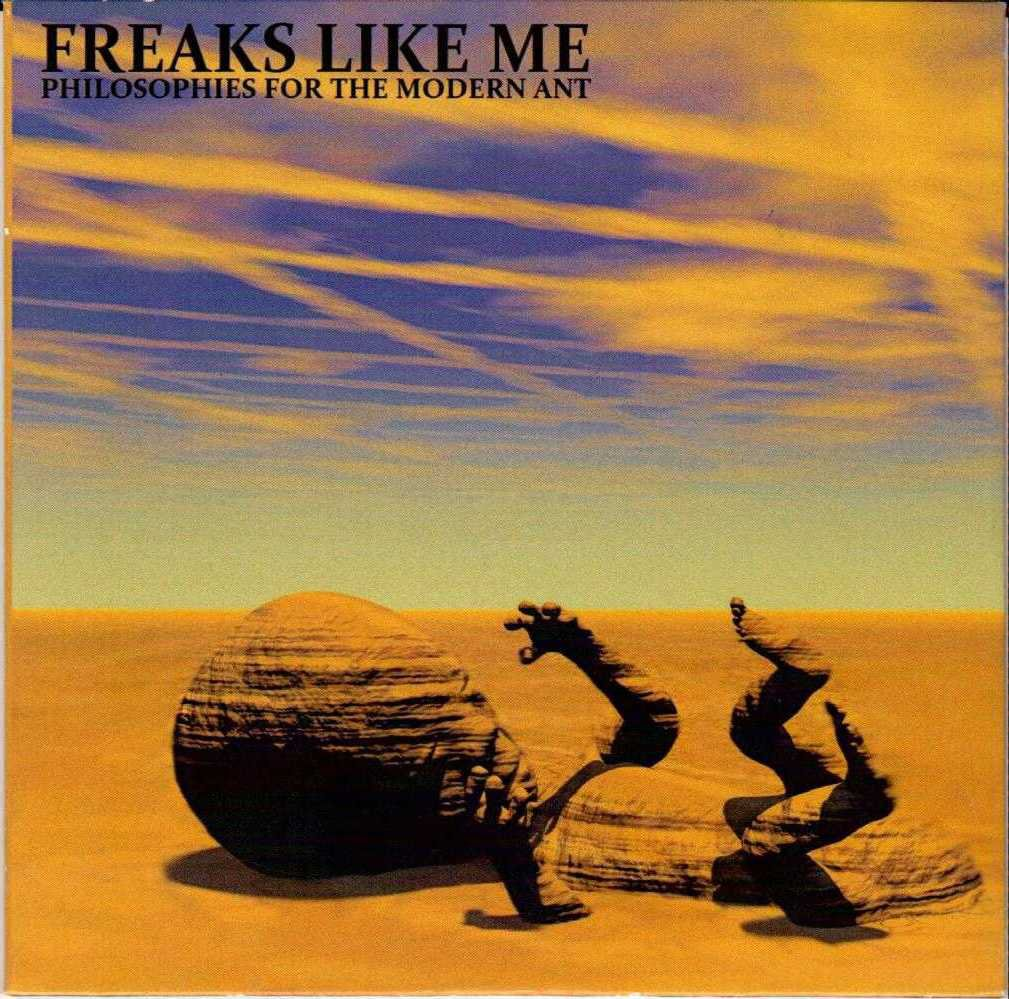 FREAKS LIKE ME Philosophies For The Modern Ant 2015 US 6 Track Promotional CD Album