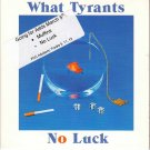 WHAT TYRANTS No Luck 2015 US 13 Track Promotional CD Album