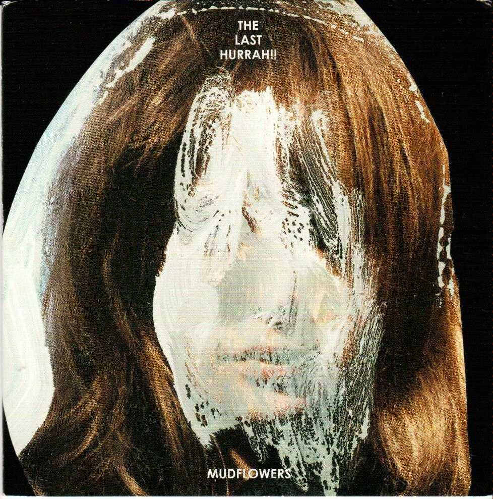THE LAST HURRAH Mudflowers 2015 US 10 Track Promotional CD Album