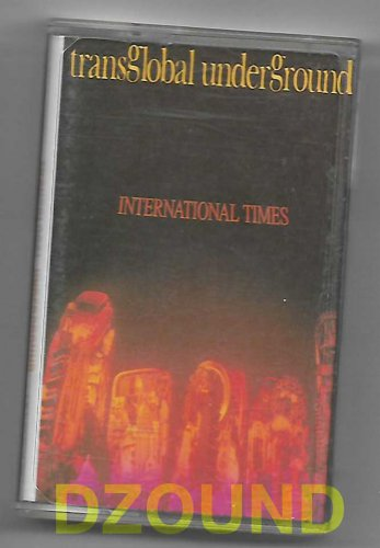 TRANSGLOBAL UNDERGROUND - INTERNATIONAL TIMES - CASSETTE  1994
