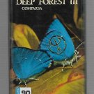 DEEP FORREST III - COMPARSA - MUSIC CASSETTE 1997