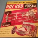 Hot Rod Magazine July 1960 Most Beautiful Roadsters, SUPERCHARGE THE COMPACTS