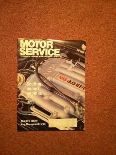 Vintage March  1991 Motor Service Magazine, Sealing Import Engines 070716371
