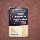 1969 Prescision Measurements and Gaging Techniques 070716418