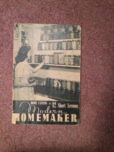 1941 Kerr Home Canning in 12 Short Lessons Modern Homemaker    070716580