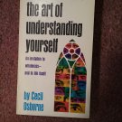 The Art of Understanding Yourself, Cecil Osborne 12th printing, 1974 070716696