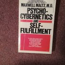 Psycho-Cybernectics and Self Fulfillment, Maltz, 1973 Printing  070716698