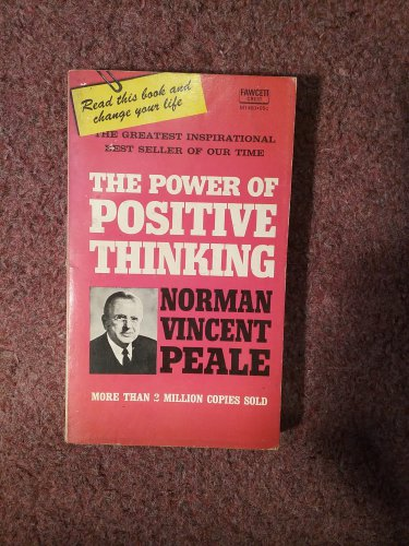 The Power of Positive Thinking, 1956, Normal Vincent Peale 070716704