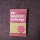 The Magic of Believing, Claude Bristol, 7th printing, 1974 070716705