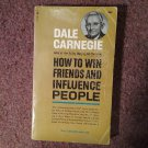 How to Win Friends and Influence People, Dale Carnegie, 99th Printing, 1974, 070716706
