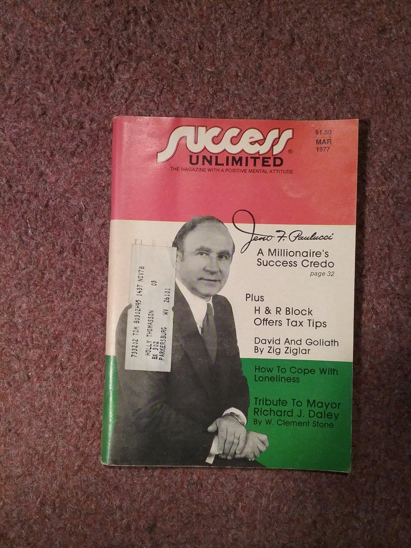 Sucess Magazine Unlimited, March 1977, Millionaire's Credo 070716718