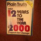 Plain Truth Magazine,Feb 1988 Only 12 Years to the Year 2000 70716805