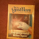 The Good News Magazine, March 1986 The Divine Hand Writes Again 70716861