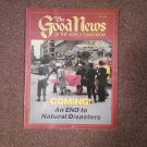 The Good News Magazine, April 1986 Coming an End to Natural Disasters 0716866