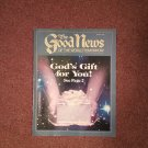 The Good News Magazine, March 1987 God's Gift for You  0716867