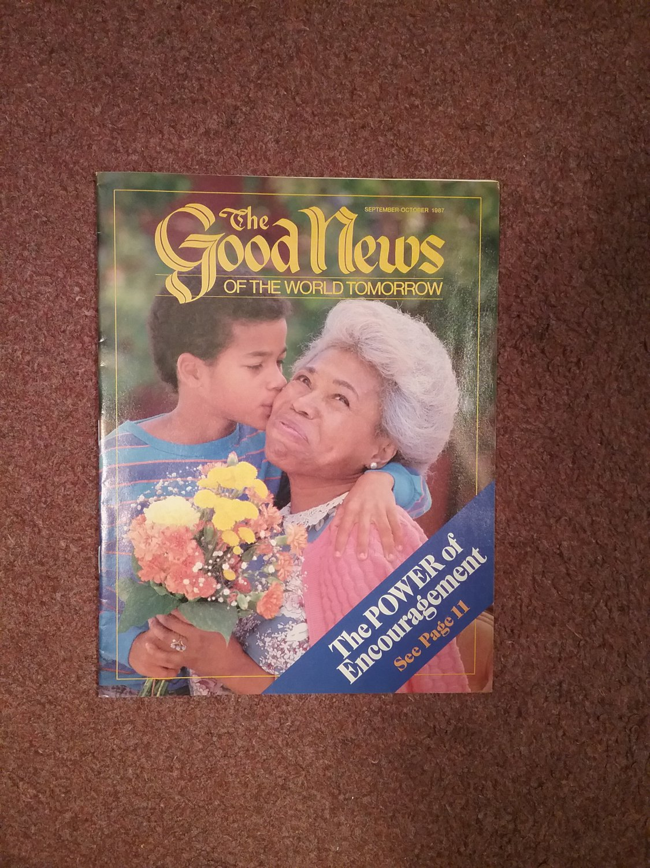 The Good News Magazine, Septe-Ocr 1987 Power of Ecouragement 070716877
