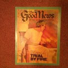 The Good News Magazine, July-Aug Trial By Fire 070716879