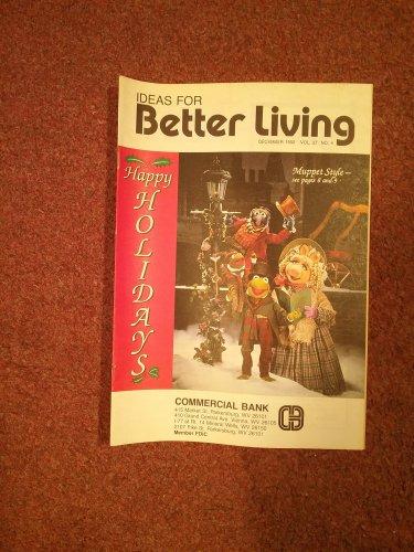 Ideas for Better Living, December 1992 Vol 37 No 4  Locals ads Parkersburg WV 070716899