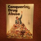 Conquering Drug Abuse Worldwide Church of God 70716947
