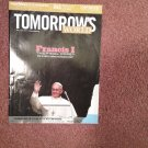 Tomorrow's World,May-June 2013, Franicis I, The Final Pope?  070716952