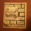 Weekly World News, Feb 1, 1994, Faces of Jesus and Satan Seen in Texas  707161076