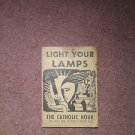 Rare Light Your Lamps, The Catholic Hour, 7th Edition, Sheen 1953, 0707161390