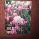The Word of Faith Magazine, April 1994, God's Love Turn Tidea   0707161461