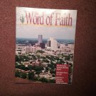 The Word of Faith Magazine, August 1994, God Opens Doors! 0707161462