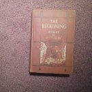 The Reckoning, Robert W Chambers 1905  707161501