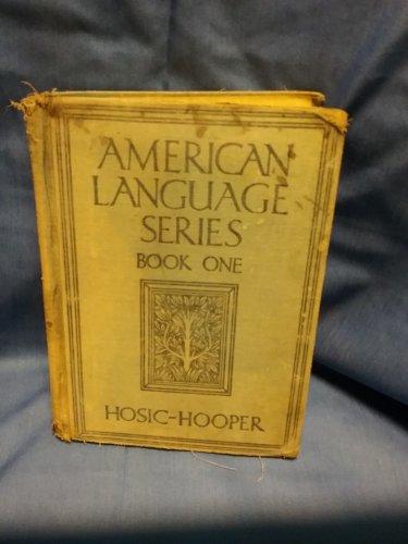 American Language Series Book One 1932, Hosic Hooper.. sku07071691512