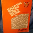 1970s NAPA Echlin Electronic Ignition Service Manual 2nd Edition American Makes