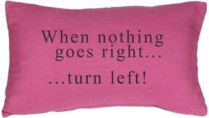 Pillow Decor - When Nothing Goes Right Throw Pillow  - SKU: NB1-0011-01-92