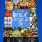 2016 NEW ORLEANS OFFICIAL VISITOR'S GUIDE EXCELLENT CITY DINING & MORE REFERENCE