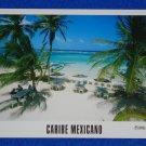 GORGEOUS UNUSED CARIBE MEXICANO POSTCARD YUCATAN PENINSULA MAHAHUAL COSTA MAYA