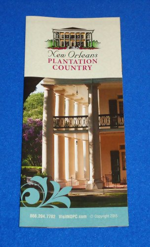 *BRAND NEW* NEW ORLEANS PLANTATION COUNTRY BROCHURE *EXCELLENT REFERENCE GUIDE*