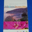 BRAND NEW FRENCH RIVIERA COTE D'AZUR VILLEFRANCHE-SUR-MER MAP: PERFECT REFERENCE