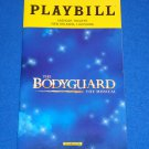 """THE BODYGUARD THE MUSICAL"" PLAYBILL DINELARIS WHITNEY HOUSTON DOLLY PARTON"