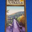 *NEW* EUREKA SPRINGS PARKS SPRINGS AND TRAILS BROCHURE OFFICIAL TRAILS MAP GUIDE
